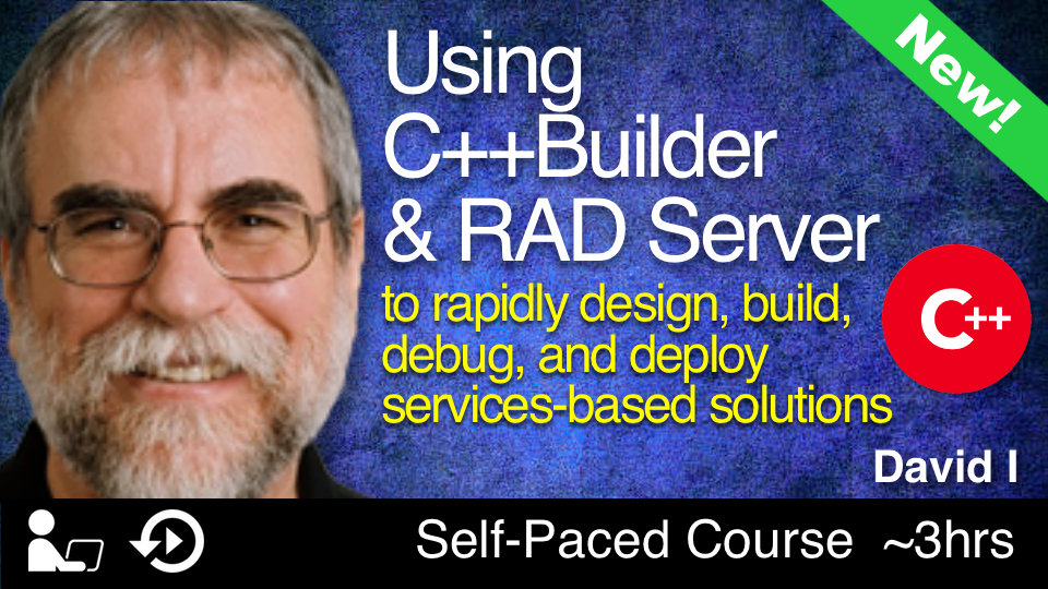 Using C++Builder and RAD Server to Rapidly Design, Build, Debug, and Deploy Services-Based Solutions
