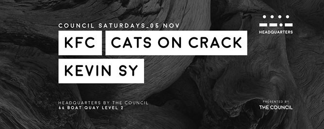 Council Saturdays with KFC, Cats On Crack & Kevin Sy