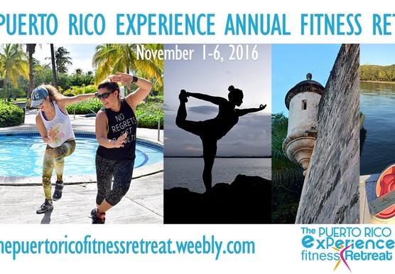 The Puerto Rico Experience Annual Fitness Retreat