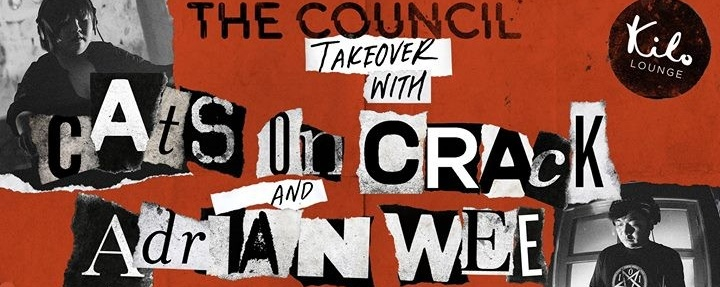 The Council Takeover with Cats On Crack & Adrian Wee