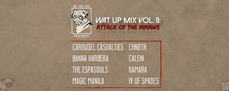 WAT UP MIX VOL. 11: Attack of the Mimaws