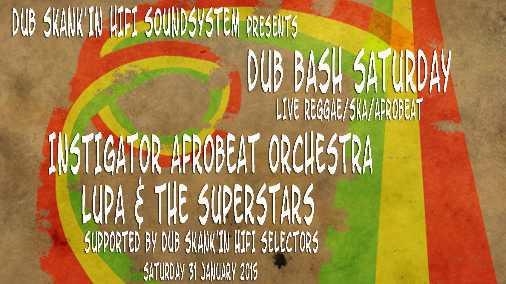 DUB BASH SATURDAY||LIVE REGGAE,AFROBEAT & SKA