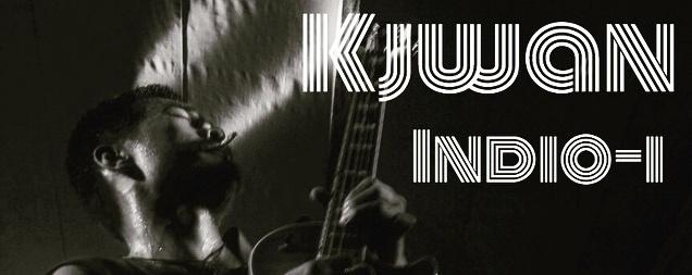 Kjwan + Indio - I