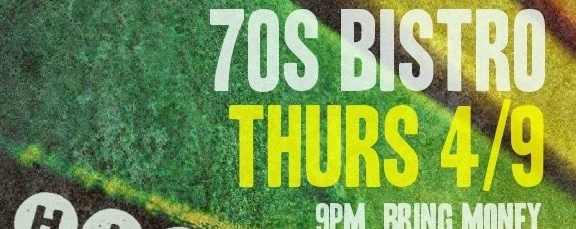 THURSDAY NIGHT at The 70's Bistro