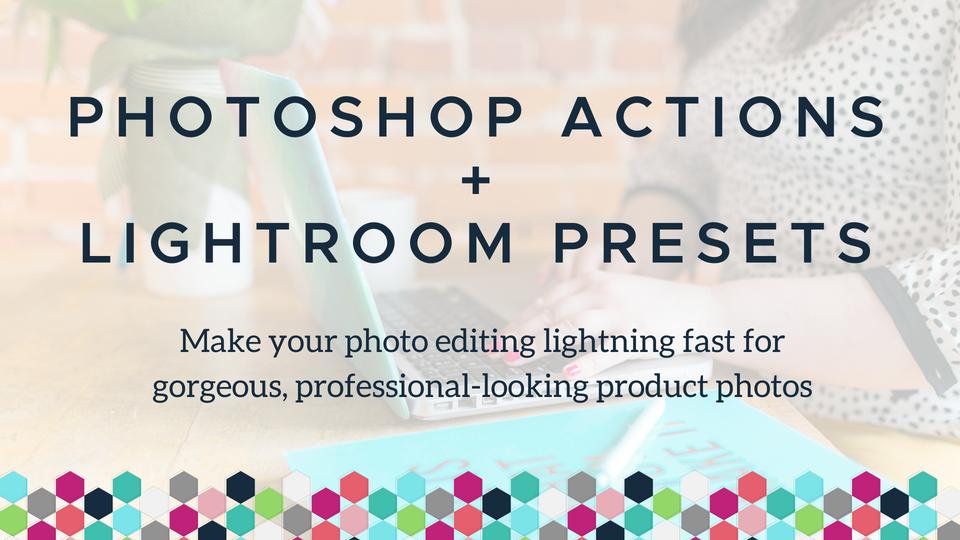 Photoshop Actions + Lightroom Presets | Picture Profit Academy