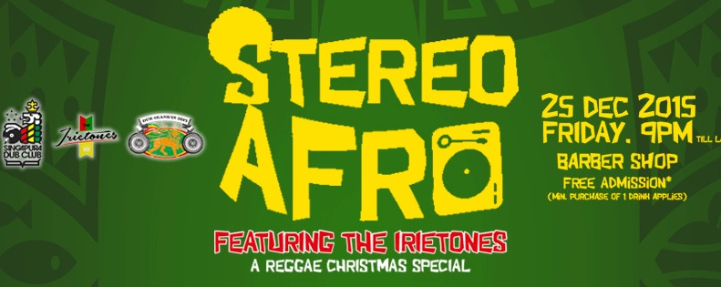STEREO AFRO FEATURING THE IRIETONES