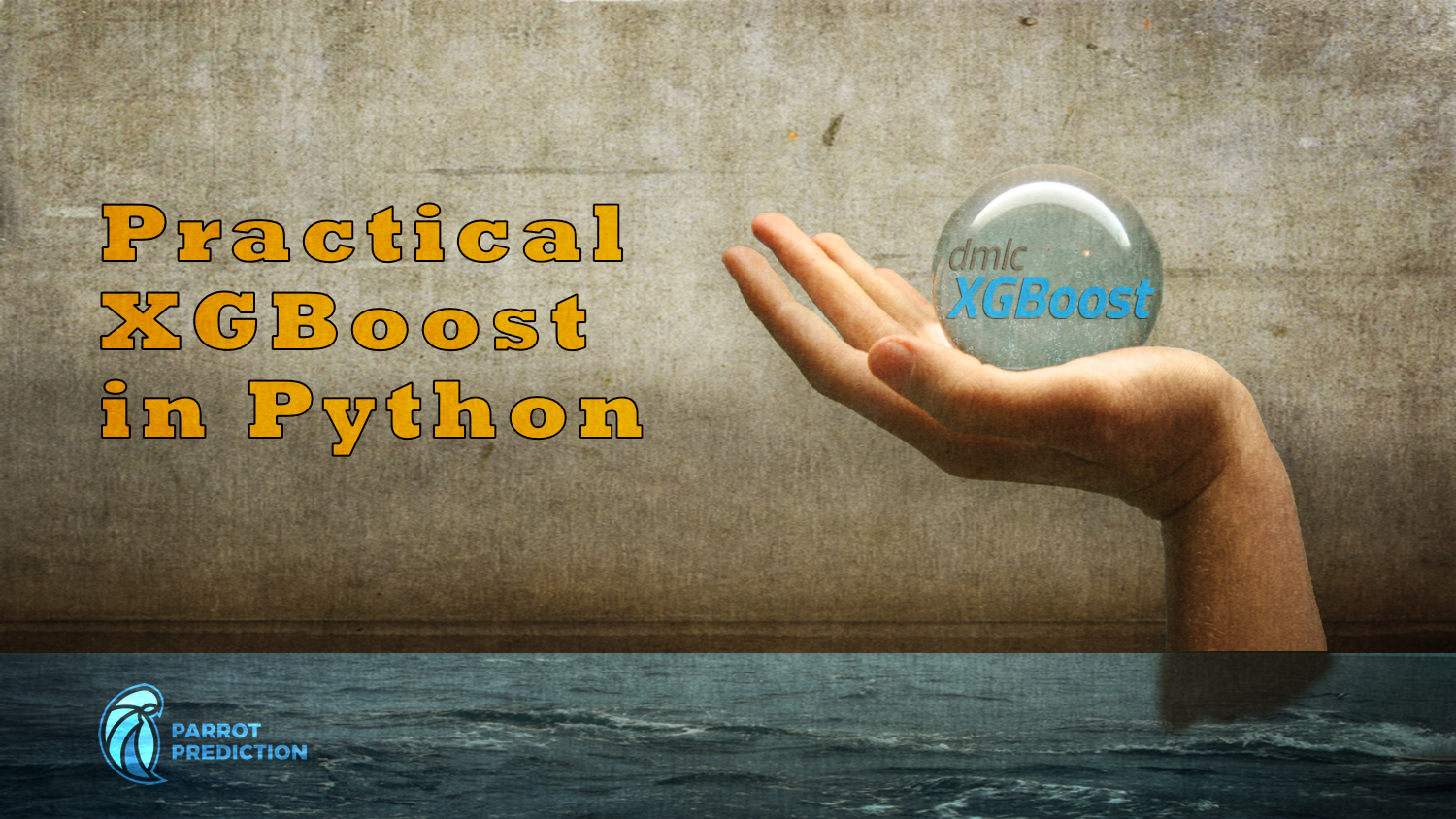 Practical XGBoost in Python | Parrot Prediction's School