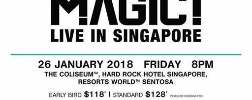 Magic! Live in Singapore, January 2018