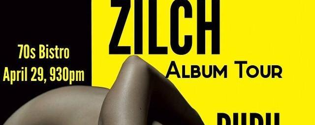 ZILCH: Album Tour