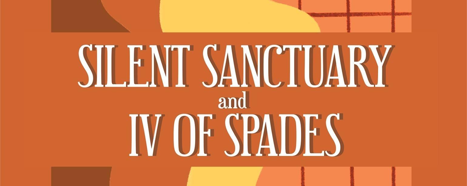 IV OF SPADES x Silent Sanctuary