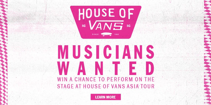 Musicians Wanted: House of Vans returns in 2017 to find talent all around Asia