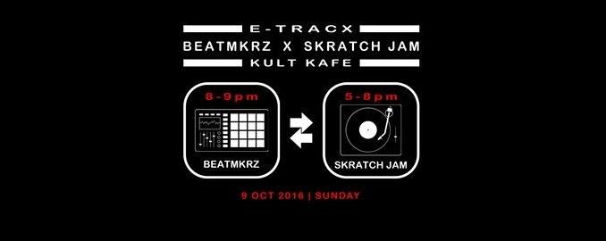 BeatMkrz X Skratch Jam