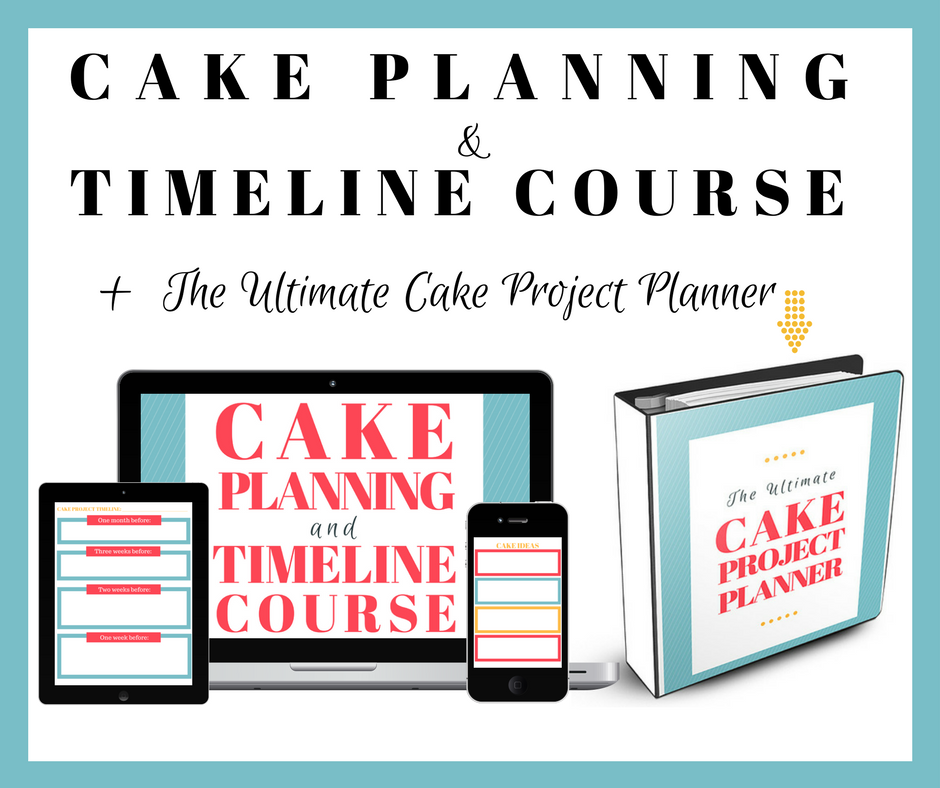 Cake Planning & Timeline Course