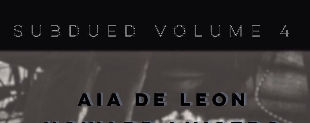 SUBDUED Volume 4