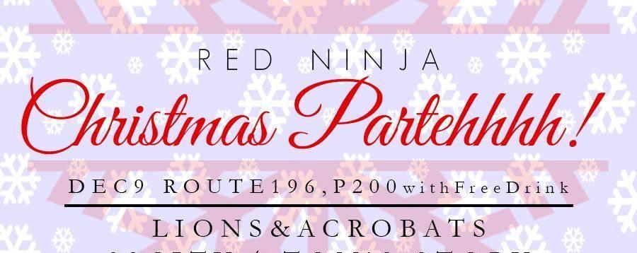 Red Ninja Christmas Partehhhh!