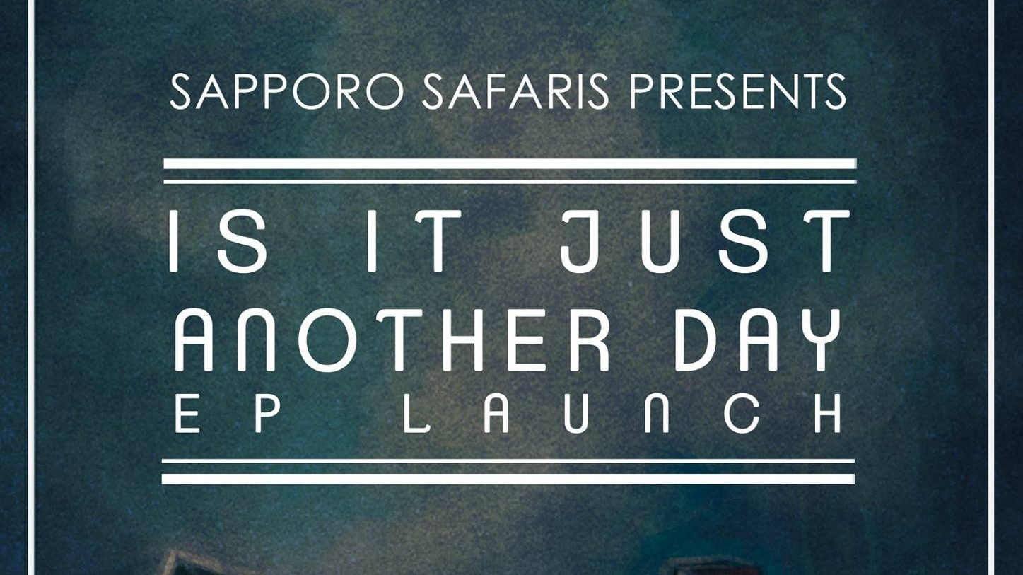 Is It Just Another Day EP Launch