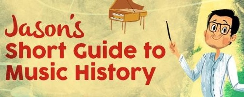 Concerts for Children: Jason's Short Guide to Music History