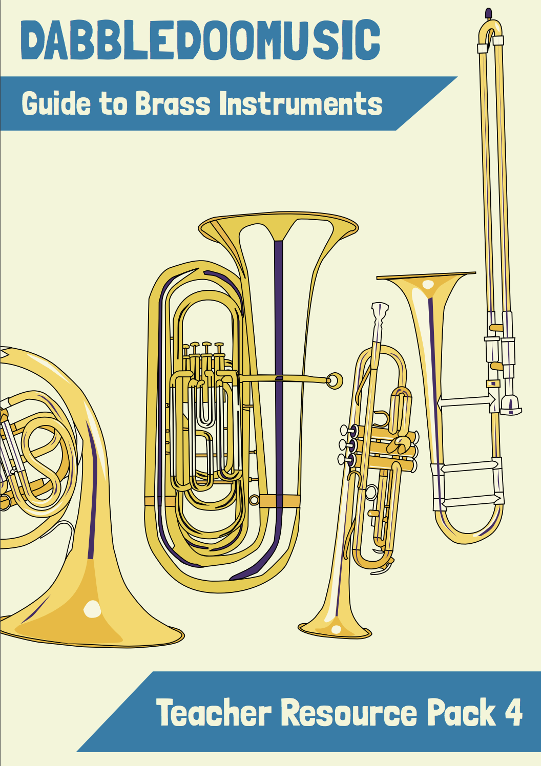 Teacher Resource Pack 4 - Guide to Brass Instruments