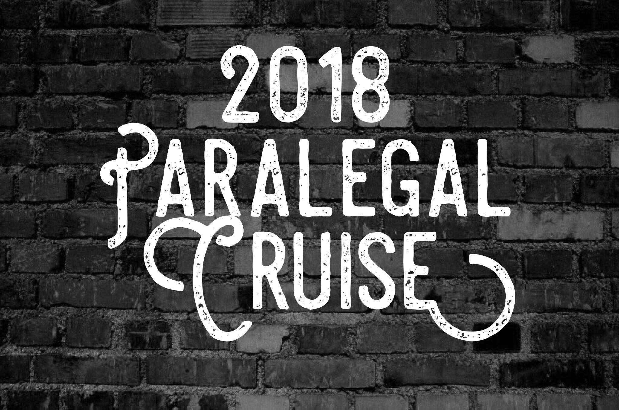 2018 Paralegal Cruise Perfectly Paralegal
