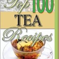 Top 100 Tea Recipes from Tea Books