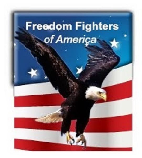 Freedom Fighters Of America Spreading Freedom Around The