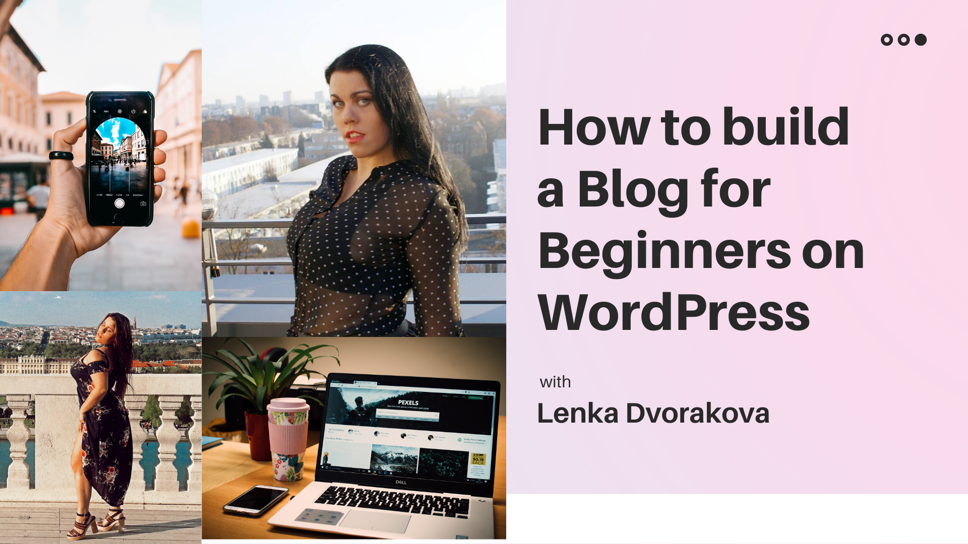 How to build a blog for begginers on WordPress