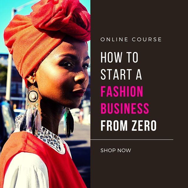 How to Start a Fashion Business from Zero