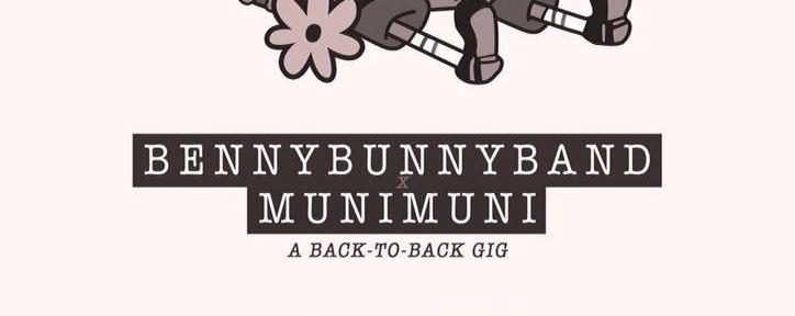 BennyBunnyBand x Munimuni