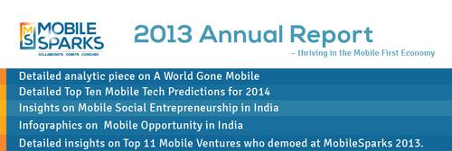 MobileSparks 2013 Annual Report – thriving in the Mobile First Economy