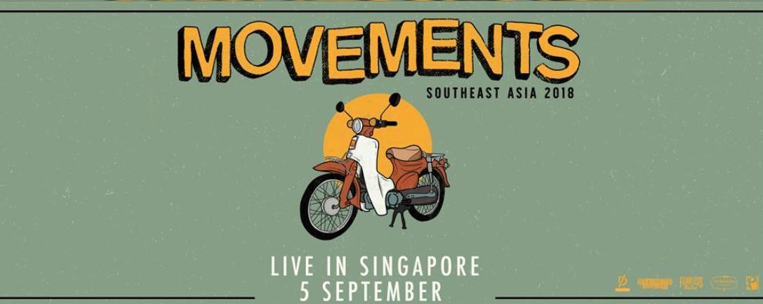 DISRUPT.CO PRESENTS : MOVEMENTS LIVE IN SINGAPORE 2018