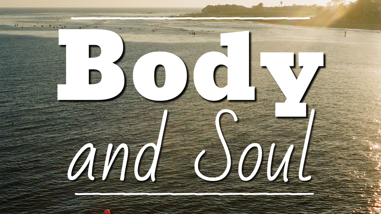Body and Soul - thumbnail