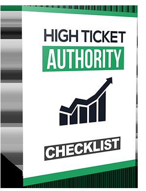 CHECKLIST – HIGH TICKET AUTHORITY