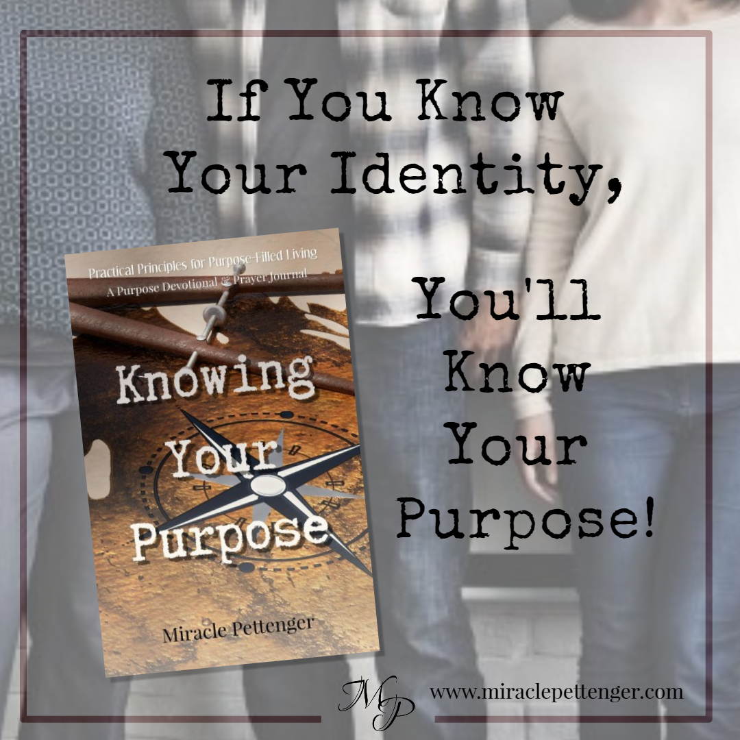 Knowing Your Purpose - BUY NOW