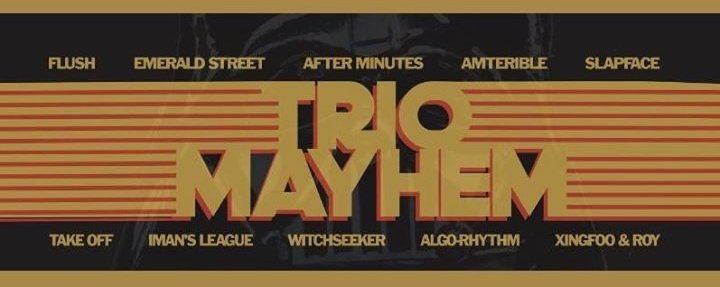 TRIO Mayhem