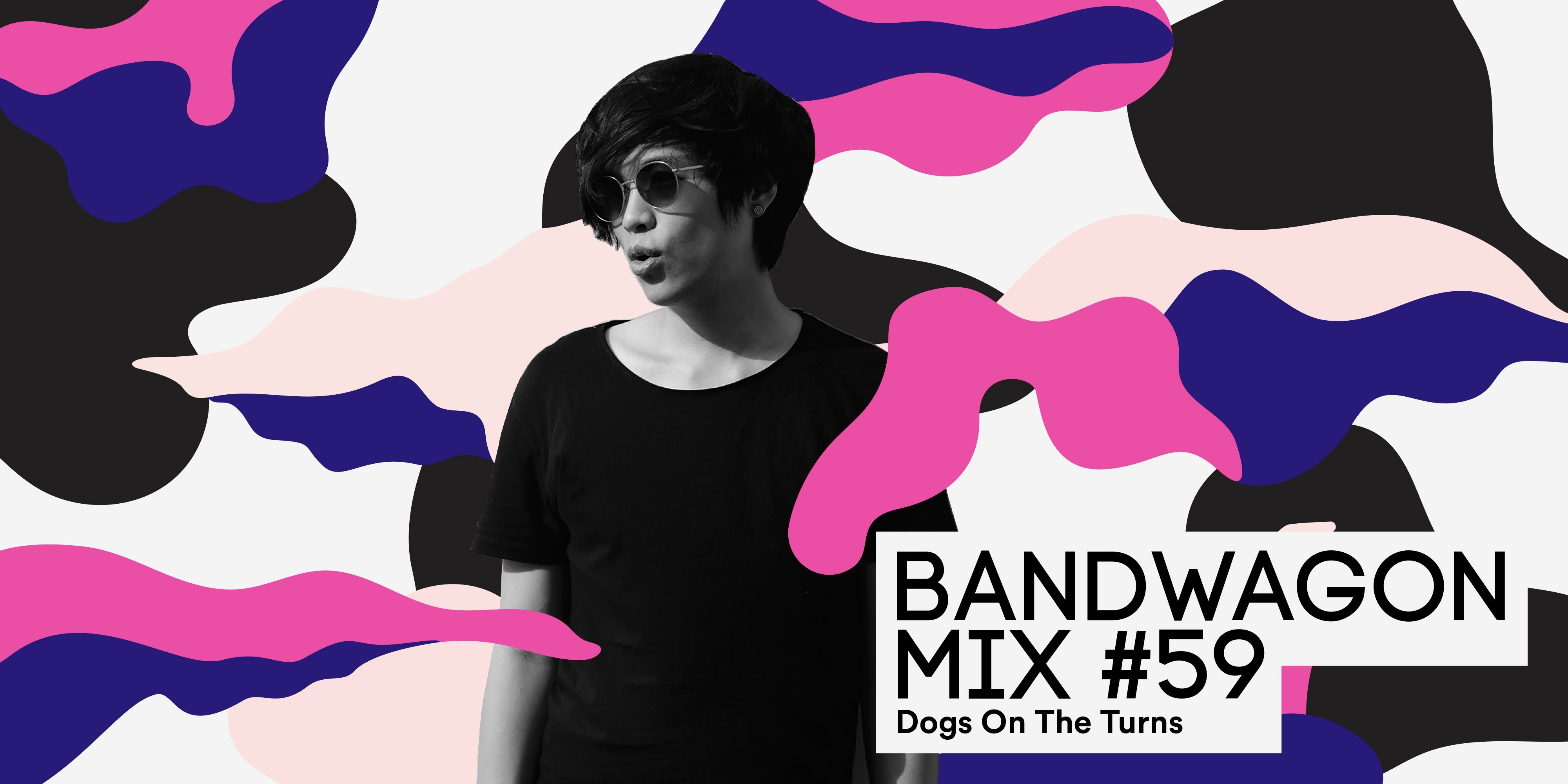 Bandwagon Mix #59: Dogs On The Turns