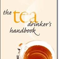 The Tea Drinker's Handbook, by Delmas et al from Tea Books