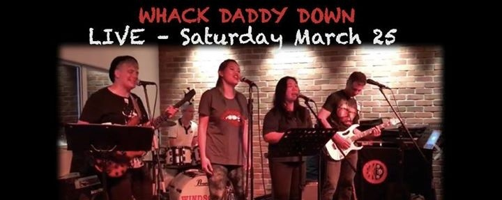 Whack Daddy Down LIVE!