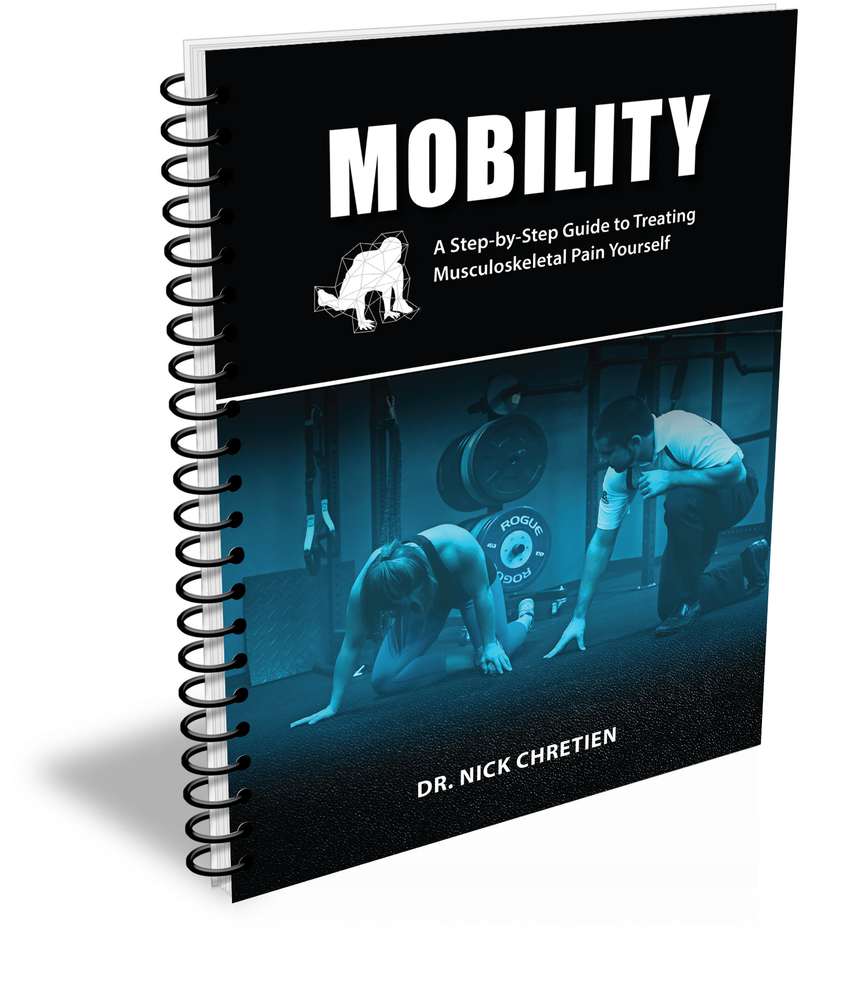 """Mobility: A Step-by-Step Guide to Treating Musculoskeletal Pain Yourself"""