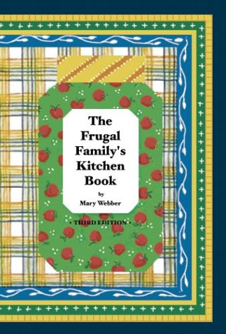 THE FRUGAL FAMILY'S KITCHEN BOOK