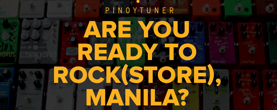 ARE YOU READY TO ROCK(STORE), MANILA?