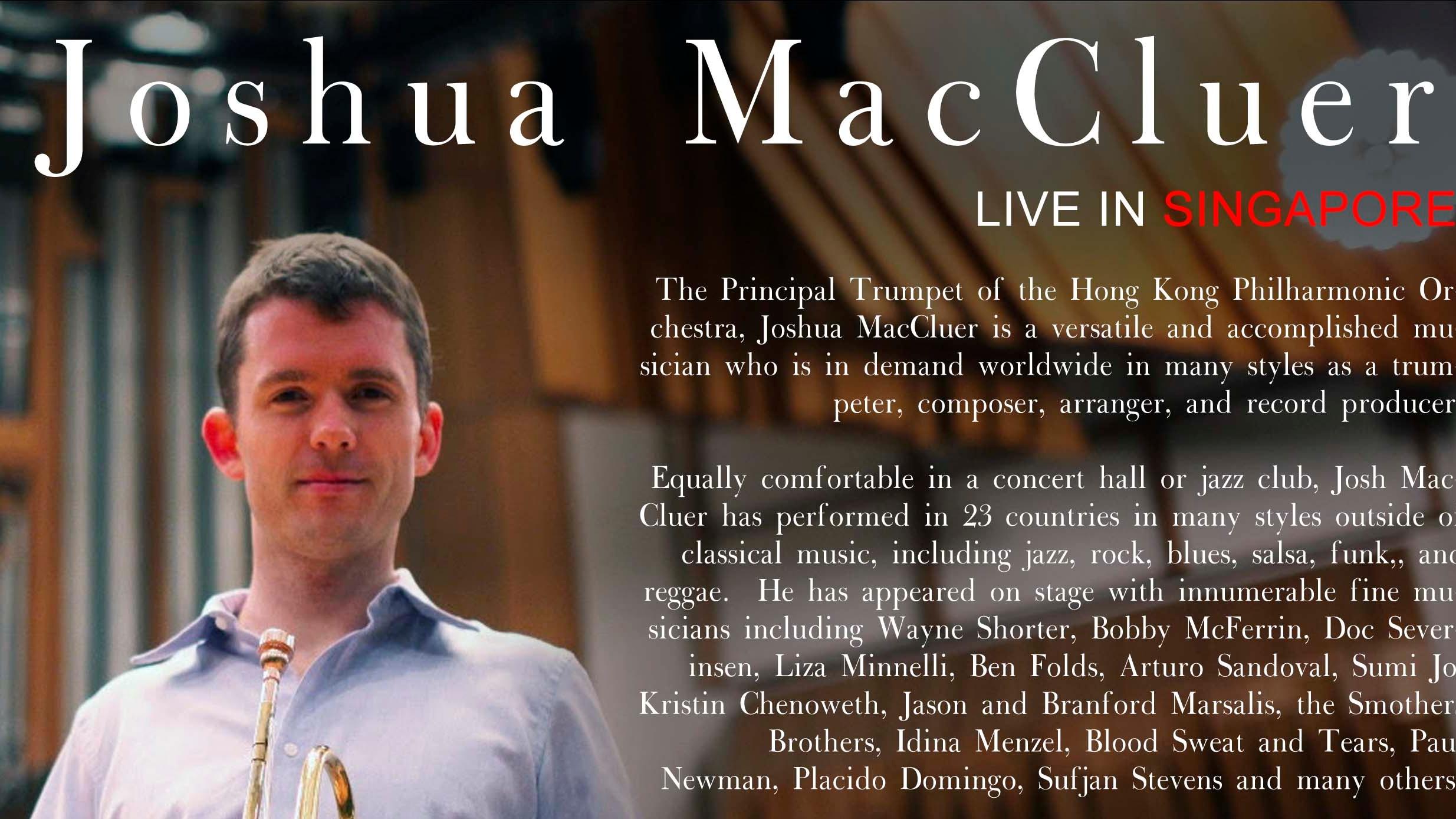 Josh Macluer LIVE IN SINGAPORE