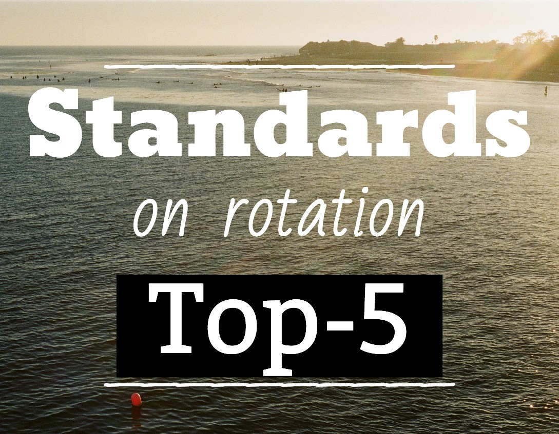 Top-5 Standards on Rotation