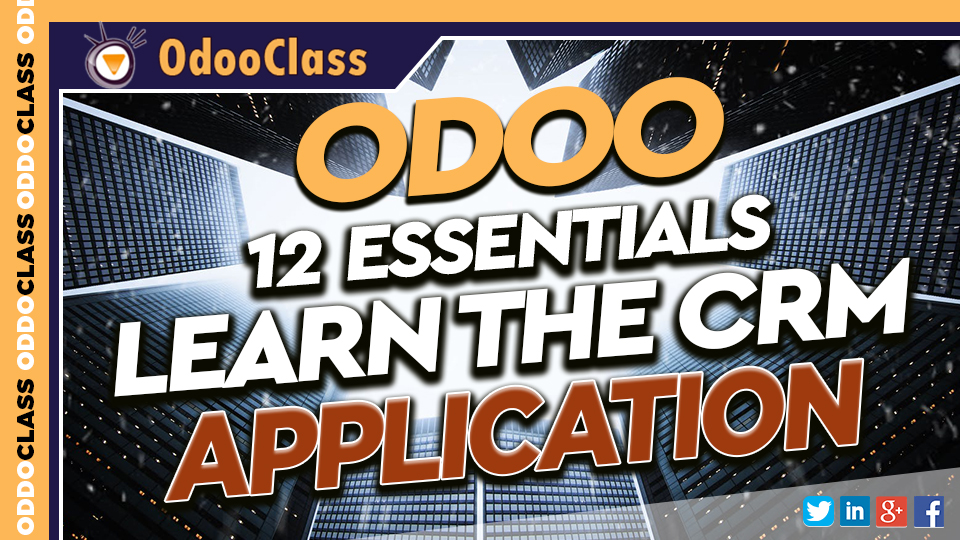 Odoo 12 Essentials - Learn the CRM Application | Greg Moss - Odoo