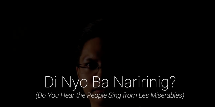 Watch this Filipino take on Les Misérables's 'Do You Hear The People Sing?'