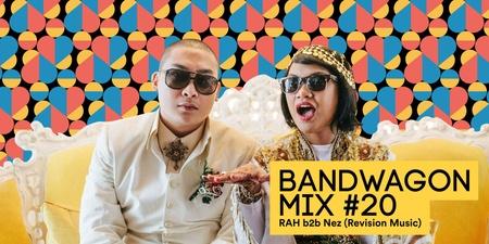 Bandwagon Mix #20: RAH b2b Nez (Revision Music)