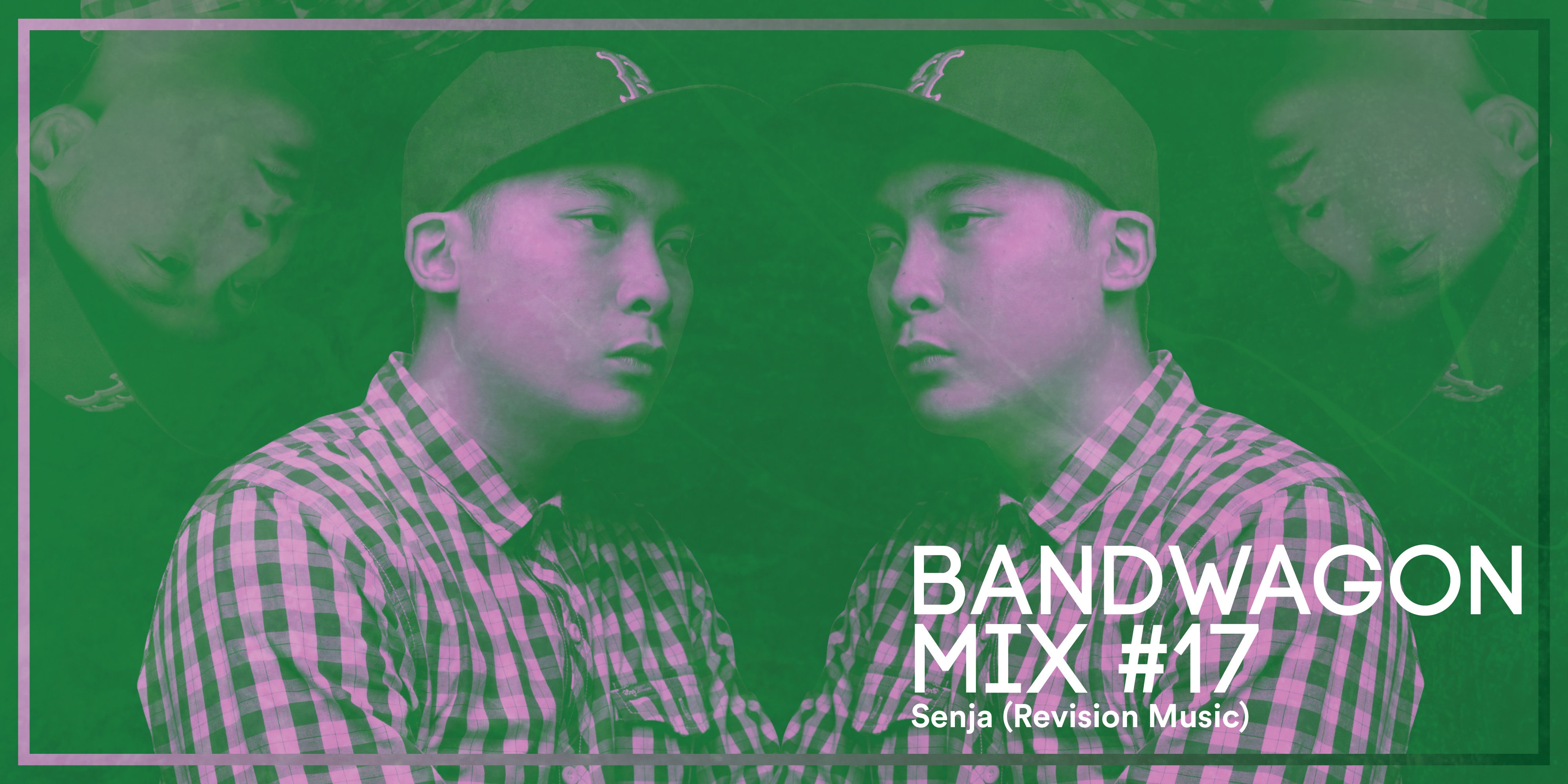 Bandwagon Mix #17: Senja (Revision Music)