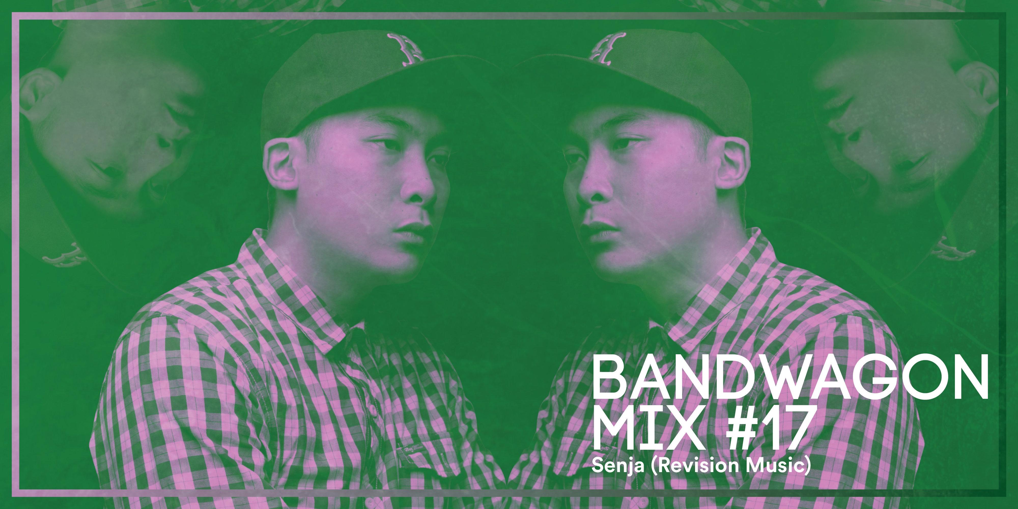 Bandwagon Mix #17: Senja (Revision Music)