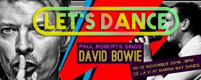 LET'S DANCE - PAUL ROBERTS SINGS DAVID BOWIE