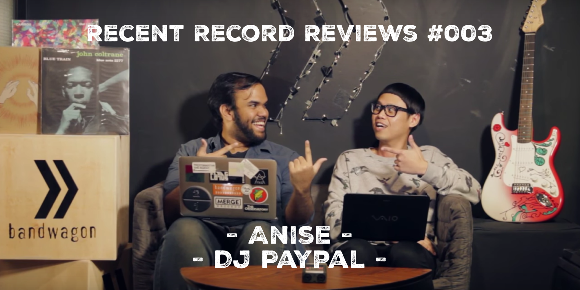 WATCH: Bandwagon Recent Record Reviews #003 - Anise, DJ Paypal