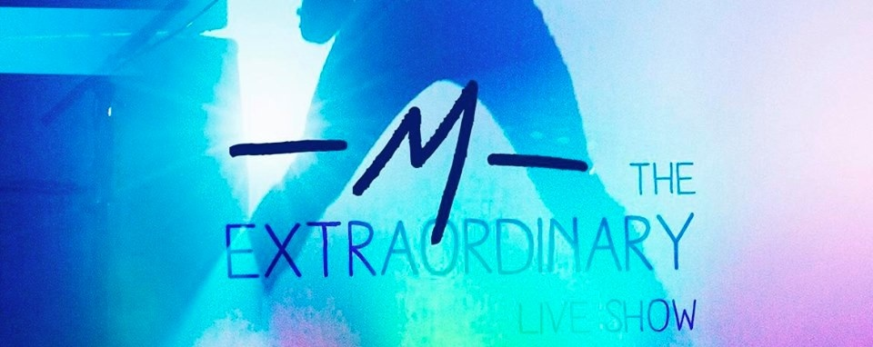 M: The Extraordinary Live Show in Singapore